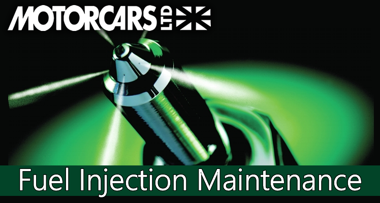 Motorcars Ltd – Maintenance Series – #6 Fuel Injection systems need maintenance, too.